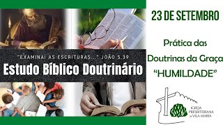ESTUDO BÍBLICO COMPLETO PRÁTICA DAS DOUTRINAS DA GRAÇA HUMILDADE