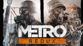 Прохождение Метро 2033: Возвращение Metro 2033 Redux #5. Кузнецкий мост.