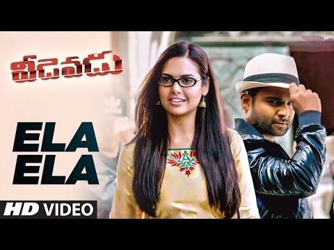 Ela Ela Video Song || Veedevadu Songs || Sachin Joshi, Esha Gupta || SS Thaman || Telugu Songs 2017