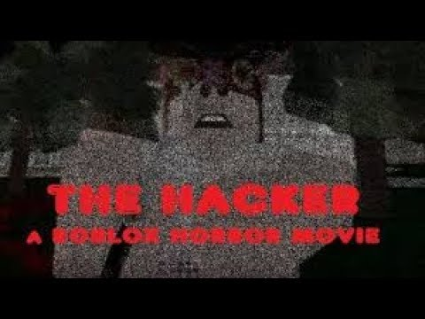 ROBLOX Movie - The Hacker (RE-UPLOADED)