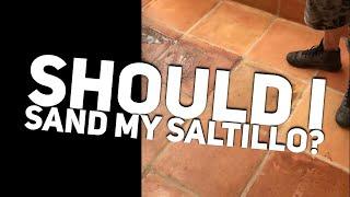 Can Saltillo Tile Be Sanded | Sanding Terracotta Tiles