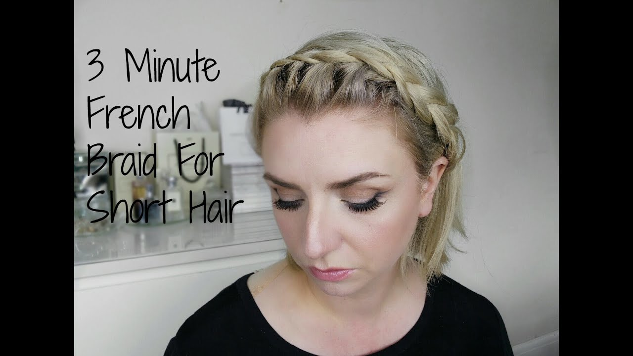 3 min French Braid Headband For Short Hair - YouTube