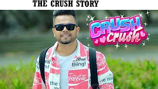THE CRUSH STORY IN BOLLYWOOD STYLE BY VSF SOCIETY.
