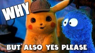 Detective Pikachu movie. So that