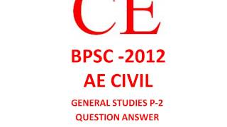 bpsc ae question 2012 general studies civil mechanical p 2