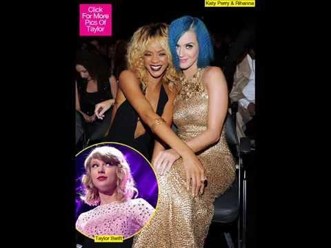 Katy Perry & Rihanna Plotting To Diss Taylor Swift At MTV EMAs