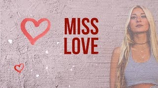 Julia Cole - Miss Love (Lyric Video)