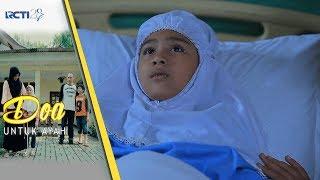 DOA UNTUK AYAH - allhamdulillah kalo keadaan Aisyah membaik [5 September 2017] Mp3