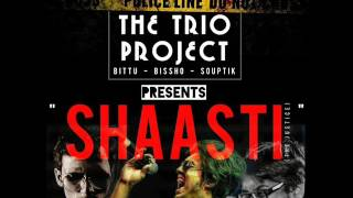 SHAASTI _ The Trio Project (Souptik Bittu Bissho)