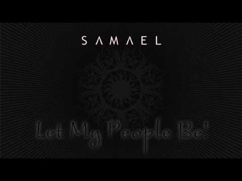 Samael - Let My People Be!