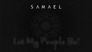 Samael - Let My People Be!
