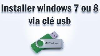 Installer windows 7 ou 8 via clé usb