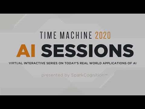 SparkCognition Announces Interactive Virtual AI Series, Time Machine 2020 AI Sessions