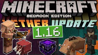 Minecraft Bedrock - 1.16 NETHER UPDATE OUT NOW! Biomes,Blocks,Mobs[Change Log]PS4/MCPE/Xbox/Windows
