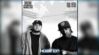 MC Eiht & Brenk Sinatra - Compton 2 Vienna Vol. 1 - The Koalition