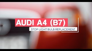 Audi A4 b7 замена лампочки стоп сигнала/ bremžu signāla lampas nomaiņa