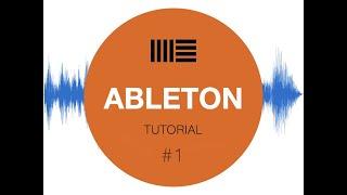 Ableton Live 11 Tutorial #1 Einstieg für Anfänger
