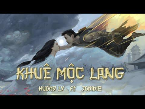 Khuê Mộc Lang | Hương Ly & Jombie (G5R) | Official Lyric MV