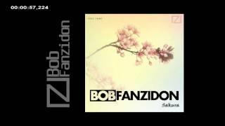 Bob Fanzidon - Sakura (Original Mix) [Free Tune]