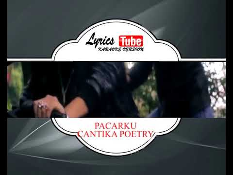 Lagu Karaoke CANTIKA POETRY - PACARKU (DANGDUT) | Official Karaoke Musik Video