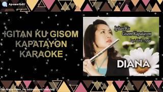 Igitan ku Gisom Kapatayon Karaoke + Lirik + No Vocal_Diana Stephen Tuning