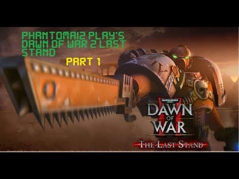 PhantomAI2 Play's Dawn of War 2 Retribution Last Stand |