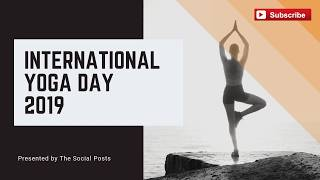 International Yoga Day 2019 Theme   Top 10 Benefits of Yoga in Daily Life   The Social Posts