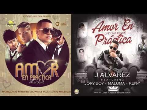 Ken Y, J Alvarez Ft Jory Maluma - Amor En practica