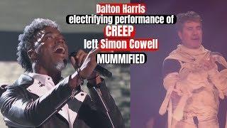 Simon Cowell Mummified By Electifying Performance of CREEP By Dalton Harris