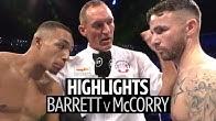 What a fight! Zelfa Barrett v Jordan McCorry fight highlights