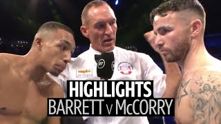 What a fight! Zelfa Barrett v Jordan McCorry fight highlights