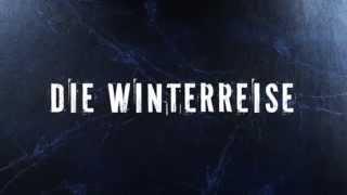 Winterreise / Зимний путь. Trailer