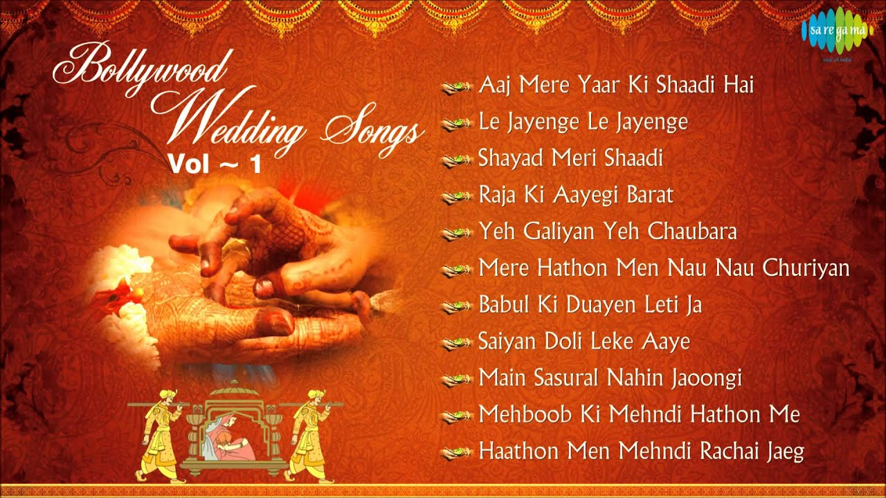 Bollywood Wedding Songs Collection