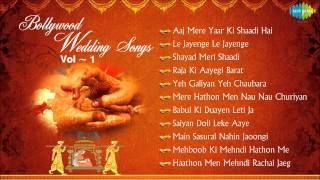 Bollywood Wedding Songs Collection - Top Indian Wedding Songs - Bollywood Shaadi Songs - Vol 1