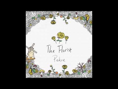 Pekoe - The Florist (Official Audio)