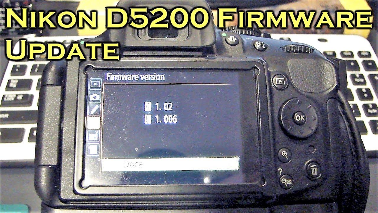 How To Update Nikon D5200 Firmware (DSLR Camera)