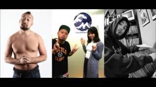 2015年6月17日放送 サイプレス上野と遠藤舞 With BEAT武士のBAYDREAM ゲ...