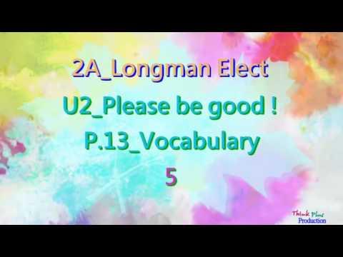 2A Longman Elect U2 Please be good Vocab