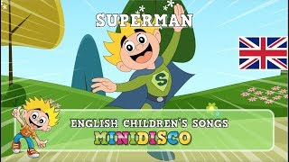 Children's Songs | Cartoon | SUPERMAN | English Version | Mini Disco