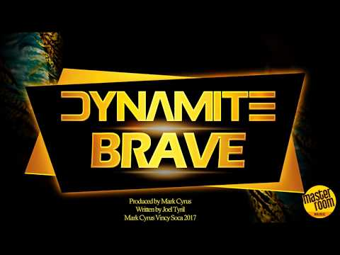 "Dynamite - Brave ""2018 Soca"" (Official Audio)"