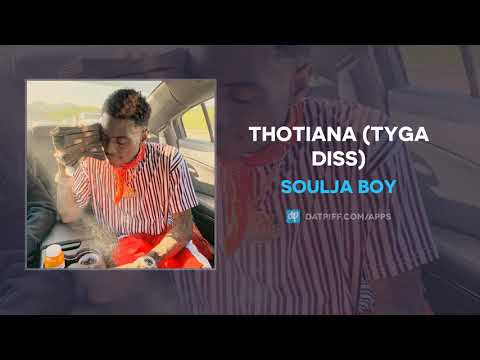 "Soulja Boy ""Thotiana"" (TYGA DISS)"
