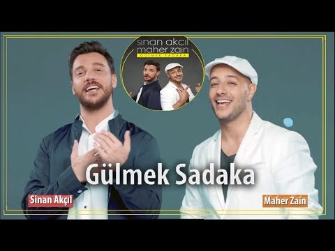 Sinan Akçıl & Maher Zain Gülmek Sadaka _ Version English-Arabic (Lyrics) 2018 New ماهر زين جديد 2018