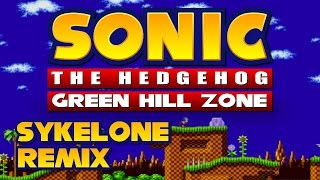 Sonic The Hedgehog - Green Hill Zone (Sykelone Remix) *Free Download*