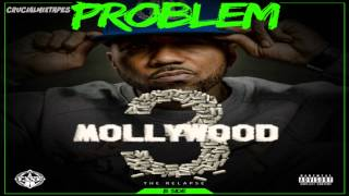 Problem - I Just Wanna Be Loved (Feat. Cashout, Freddie Gibbs & Bad Lucc) [Mollywood 3 (Side B)]
