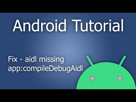 Fix - Execution failed for task ':app:compileDebugAidl': aidl is missing - Android Studio