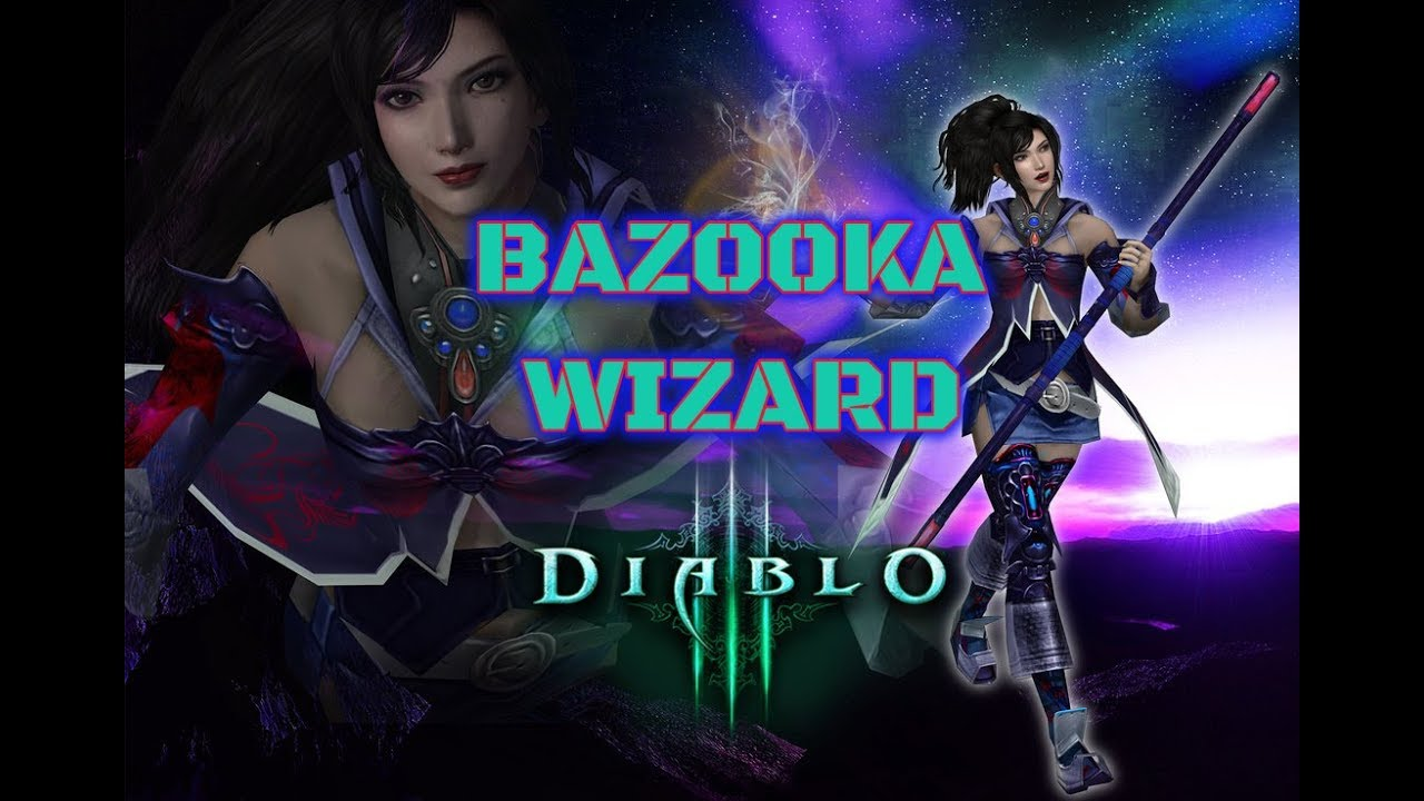 DIABLO 3 LON Bazooka Wizard