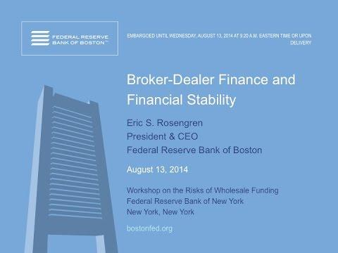 Eric Rosengren discusses broker-dealer finance and financial stability