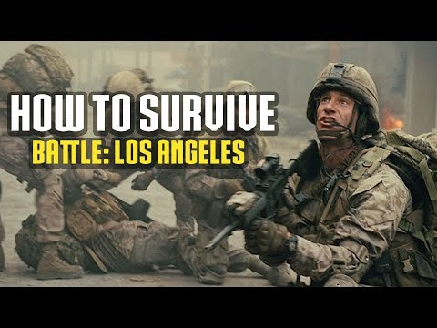 How To Survive Battle Of Los Angeles