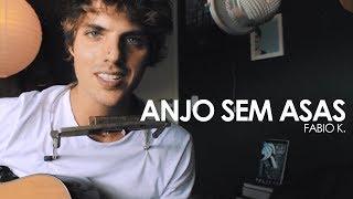 Baixar Anjo Sem Asas - Fabio K