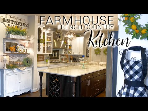 FARMHOUSE FRENCH COUNTRY KITCHEN - DECORATE WITH ME! 🐓